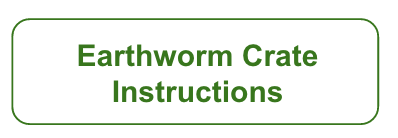 Instructions for household Earthworm System